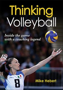 Thinking Volleyball – Mike Hebert.